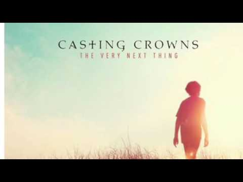 Casting Crowns-The Very Next Thing (new 2016 album)