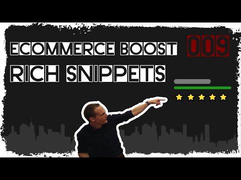 ecommerce boost #009: Was sind Rich Snipptes in einem Onlineshop und was bringen diese?