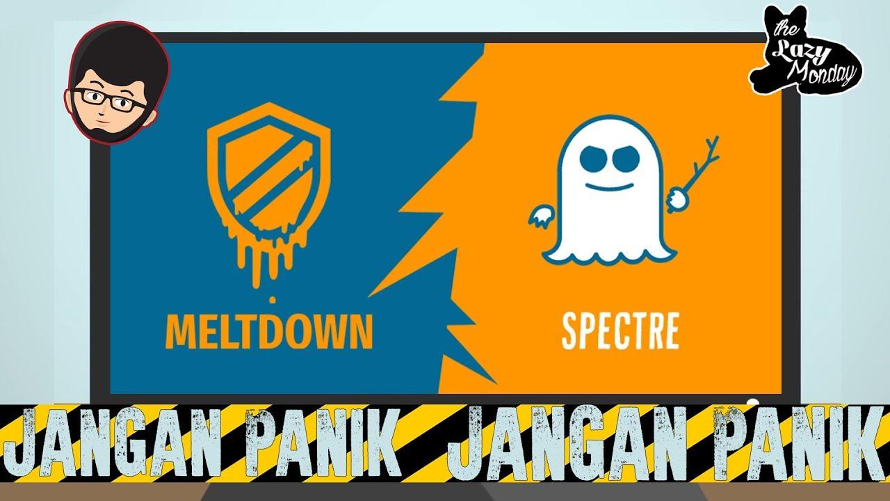 Meltdown dan Spectre, Apa Efeknya Ke Kita Para Gamer ? - YouTube
