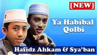 """[NEW] Sholawat Terbaru - """"Ya Habibal Qolbi"""" - Voc Ahkam & Sya'ban - Syubbanul Muslimin Full Lirik HD"""