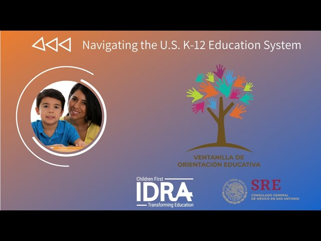 Navigating the U.S. K-12 Education System IDRA VOE Webinar