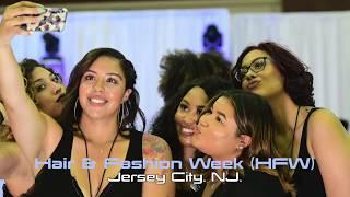 """Hair and Fashion Week"" 2018 Jersey City, NJ"