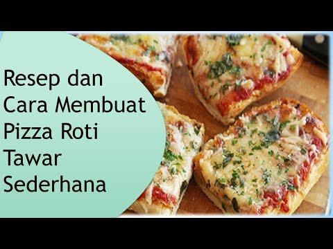 Resep Dan Cara Membuat Pizza Roti Tawar Sederhana