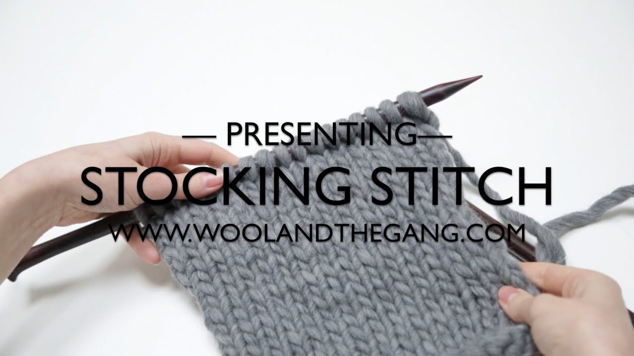 Stockinette Stitch Stocking Stitch Knitting Wool And The Gang