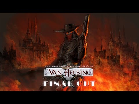 The Incredible Adventures Of Van Helsing: Final Cut. ч6. Старый город - музей