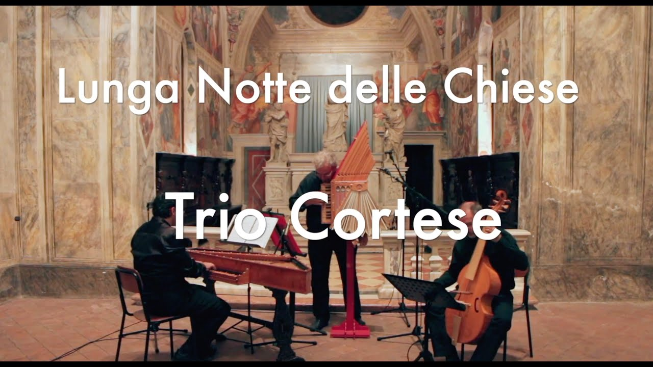 Trio Cortese - Lunga Notte delle Chiese