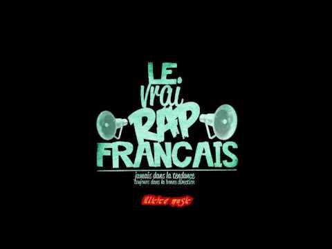 rap français le vrai le meilleurs la compile