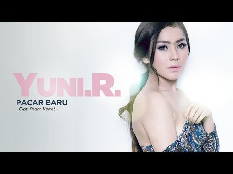 Yuni R - Pacar Baru (Official Radio Release)