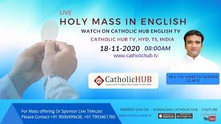 LIVE ENGLISH MASS | REV.FR.VINEETH GEORGE (C.M.F) | CATHOLICHUB.TV | HYD | TS | 18-11-2020