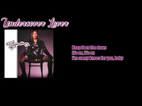 Smooth - Undercover Lover (Lyrics)