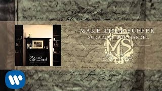 Make Them Suffer - Scraping the Barrel [Official Audio]