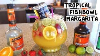 Tropical Fishbowl Margarita