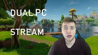FIRST EVER DUAL PC SETUP STREAM! LET