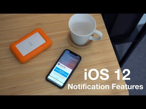 All of the New Features and Changes to Notifications in iOS 12