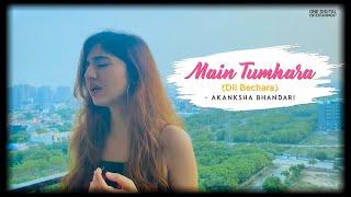 Main Tumhara (Dil Bechara) | Cover | Akanksha Bhandari | A R Rahman | Jonita | Hriday
