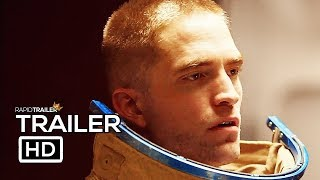 HIGH LIFE Official Trailer (2019) Robert Pattinson, Juliette Binoche Movie HD