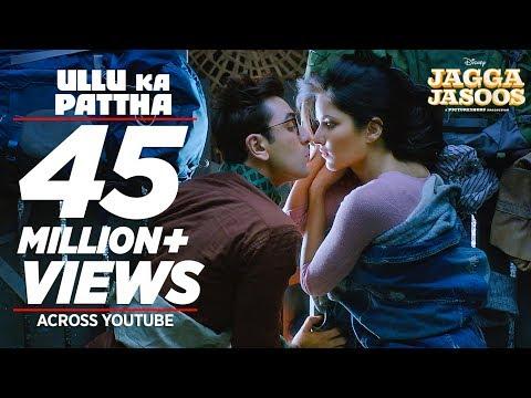 Ullu Ka Pattha Video Song | Jagga Jasoos | Ranbir Katrina | Pritam Amitabh B Arijit Singh