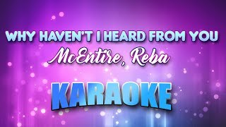 McEntire, Reba - Why Haven't I Heard From You (Karaoke & Lyrics)