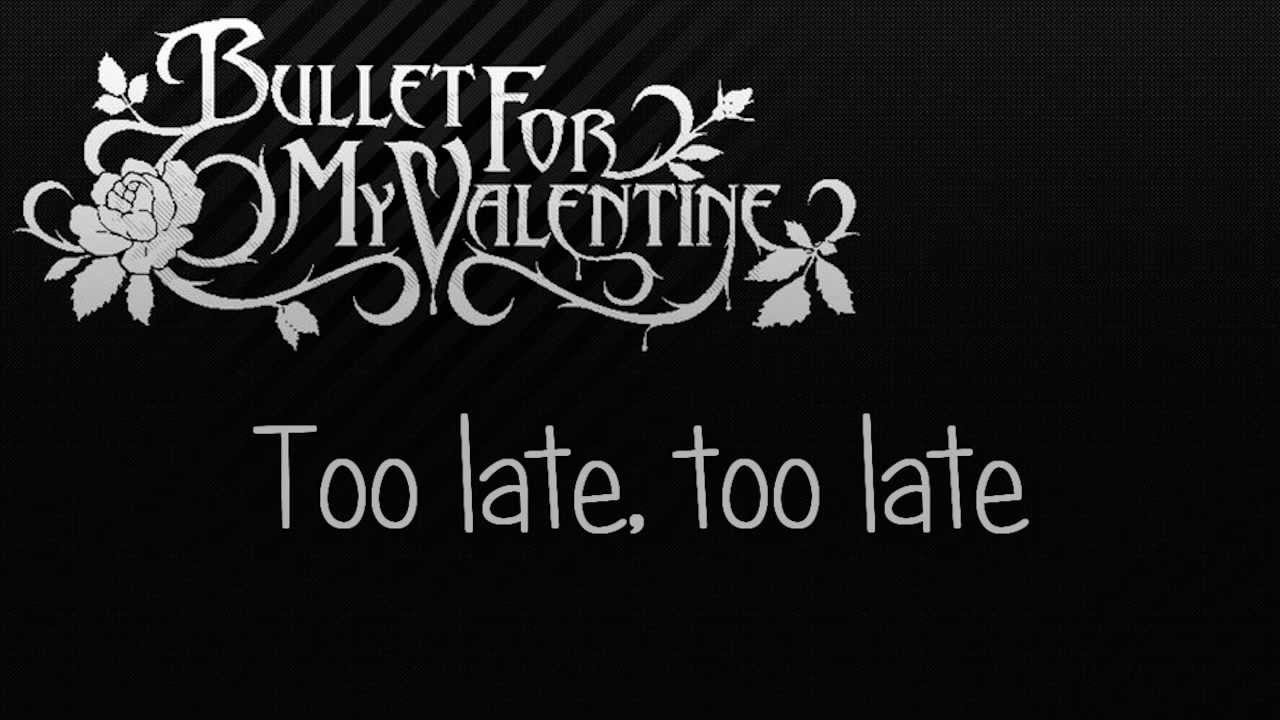 Bullet for My Valentine – A Place Where You Belong Lyrics ...