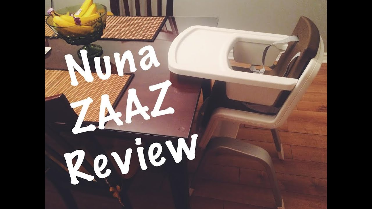 Nuna Zaaz High Chair Nuna Baby Zaaz High Chair Review Youtube
