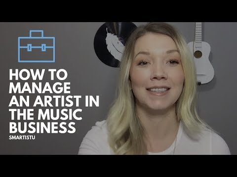 How To Manage An Artist In The Music Business