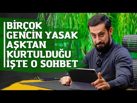 Birçok Gencin YASAK AŞKTAN Kurtulduğu İşte O Sohbet ! - Mehmet Yıldız