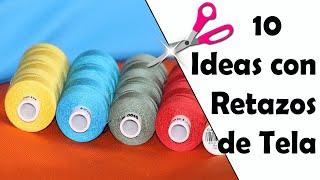 10 Ideas ÚTILES con Retazos de Tela || Manualidades Recicladas ||  Ecobrisa