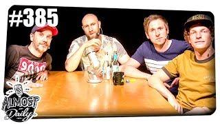 Feinde des Alltags | Almost Daily #385 mit Hannes, den MichaBros & Dennis