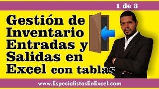 Gestión de Inventario con Entradas y Salidas en Excel con Tablas - 1 de 3