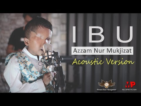 Ibu (Accoustic Version) - Azzam [OFFICIAL]