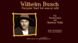 """Wilhelm Busch: """"Ein jeder Narr tut was er will"""" mit Markus Veith - Trailer"""
