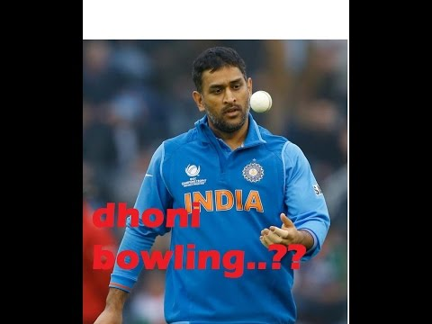 Dhoni bowling for first time ...!!