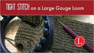 LOOM KNITTING Tight Stitches on any Large Gauge Loom for Beginners | Loomahat