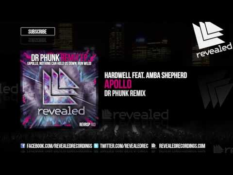 Hardwell feat. Amba Shepherd - Apollo (Dr Phunk Remix) [OUT NOW!]