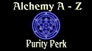 Skyrim Alchemy Guide Part Three, An In Depth Guide To The Purity Perk