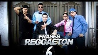 Frases Reggaeton 6