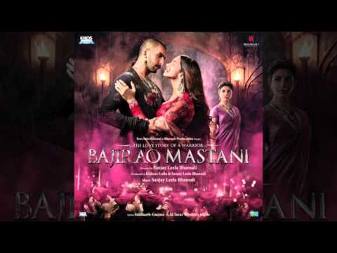 Bajirao Mastani (Full Original Motion Picture Soundtrack)