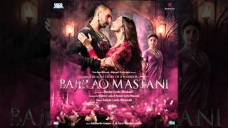 bajirao mastani full original motion picture soundtrack