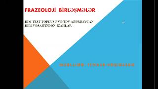 Azərbaycan dili. Frazeoloji birləşmələr