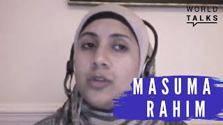 World-Talks # Masuma Rahim