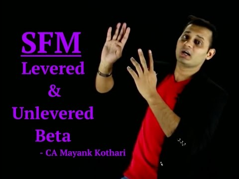 SFM - Levered and Unlevered Beta | Video Lectures at www.conferenza.in