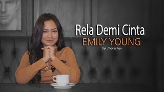 Download lagu Emily Young - RELA DEMI CINTA | (Official Music Video)