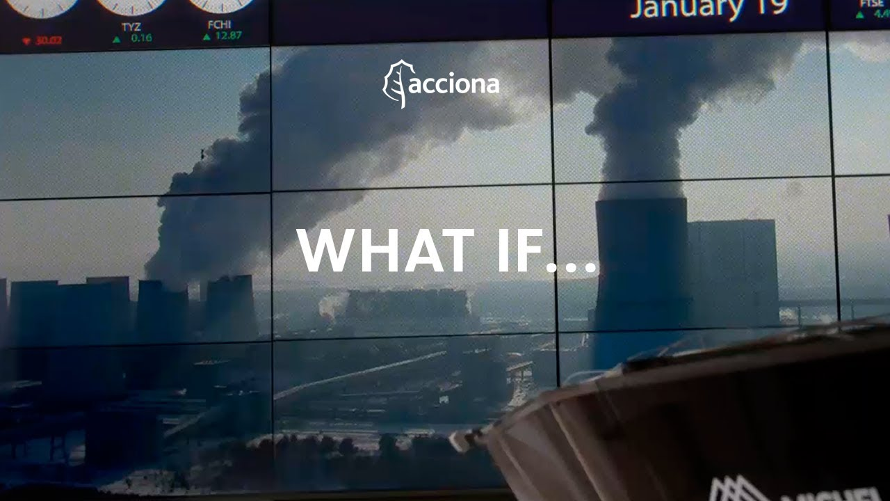 What if the smartest decision was to invest in the planet? | ACCIONA