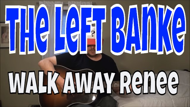 The Left Banke Walk Away Renee Fingerpicking Guitar Cover Youtube