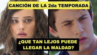 Baixar 13 Reasons Why - POR 13 RAZONES ; Canción del Trailer 2da Temporada SUBTITULADA