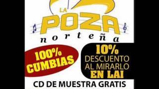 La Negra Celina-La Poza Norteña Promo En Estudio 2011