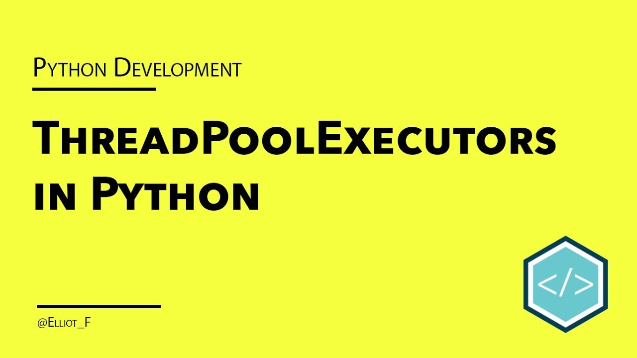Python ThreadPoolExecutor Tutorial | TutorialEdge net