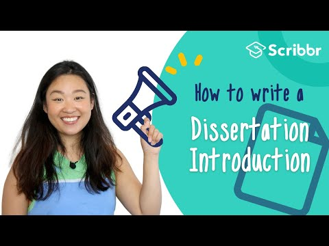 How To Write A Dissertation Introduction | Scribbr 🎓