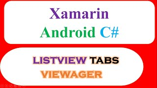 C# Xamarin Android Swipe Tabs ViewPager Ep.02 -  Fragments With ListViews