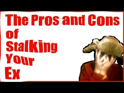The Pros and Cons of Stalking Your Ex